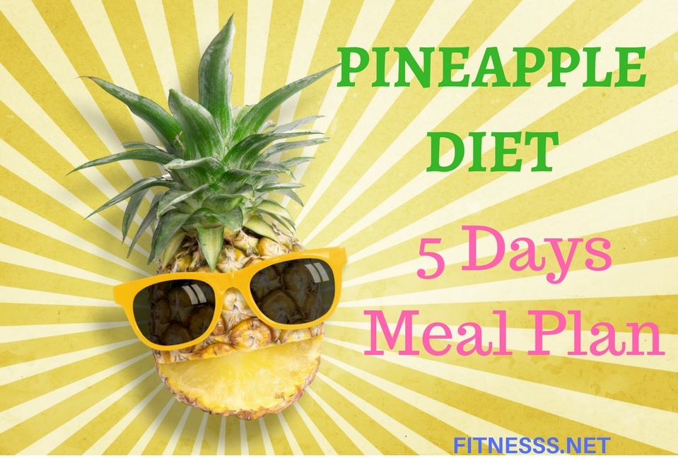 The Pineapple Diet: Rapid weight-loss and a toxin-free body in 5 days